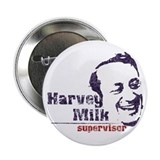 "Harvey Milk:Supervisor 2.25"" Button"