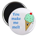 "YOU MAKE ME MELT 2.25"" Magnet (100 pack)"
