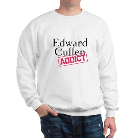 Edward Cullen Addict Sweatshirt