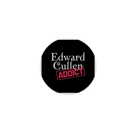 Edward Cullen Addict Mini Button