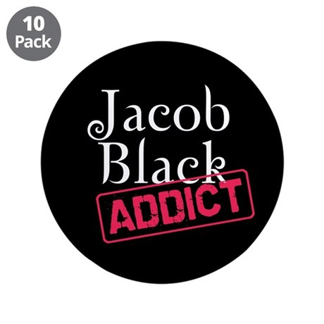 "Jacob Black Addict 3.5"" Button (10 pack)"