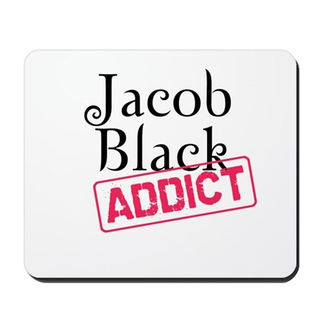 Jacob Black Addict Mousepad