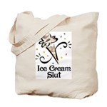 Ice Cream Slut Tote Bag