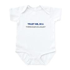 Trust Me I'm a Theriogenologist Infant Bodysuit