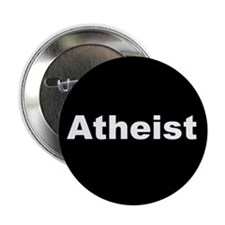 """ATHEIST"" (white on black) 2.25"" Button (10 pack)"