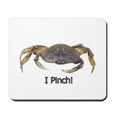 I Pinch Dungeness Crab Mousepad