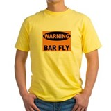 Bar Fly Warning T