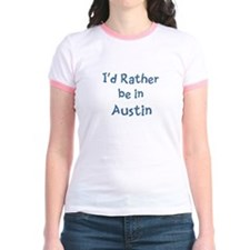 Rather be in Austin T
