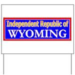 Wyoming-2 Yard Sign