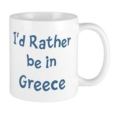 Rather be in Greece Small Mug