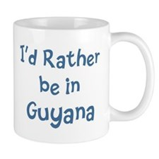 Rather be in Guyana Mug
