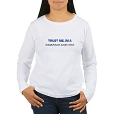 Trust Me I'm a Research Scientist Women's Long Sle