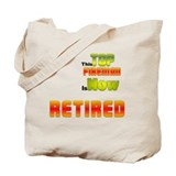 Retired Top Fireman Tote Bag