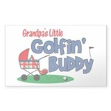 Grandpa's Little Golfin' Buddy Rectangle Decal