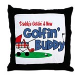 Daddy's New Golfing Buddy Throw Pillow