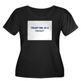 Trust Me I'm a Priest Women's Plus Size Scoop Neck