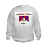 I'm Worshiped In TIBET Sweatshirt