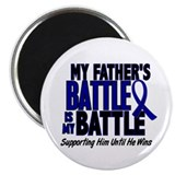"My Battle Too 1 BLUE (Father) 2.25"" Magnet (10 pac"