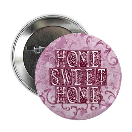 "Home Sweet Home 2.25"" Button (10 pack)"