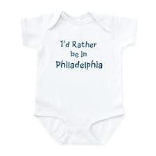 Rather be in Philadelphia Infant Bodysuit