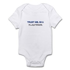 Trust Me I'm a Plasterer Infant Bodysuit