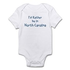 Rather be in North Carolina Infant Bodysuit