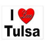 I Love Tulsa Oklahoma Small Poster
