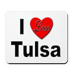 I Love Tulsa Oklahoma Mousepad