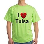 I Love Tulsa Oklahoma Green T-Shirt