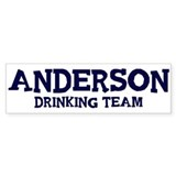 Anderson drinking team Bumper Car Sticker