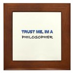 Trust Me I'm a Philosopher Framed Tile