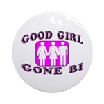 Good Girl Gone Bi Ornament (Round)
