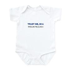 Trust Me I'm a Pediatrician Infant Bodysuit