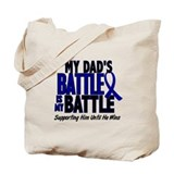 My Battle Too 1 BLUE (Dad) Tote Bag