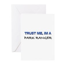 Trust Me I'm a Park Ranger Greeting Cards (Pk of 1