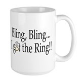 Bling Bling, I Got The Ring Mug