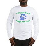 New Year's Toast Long Sleeve T-Shirt