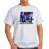 My Battle Too 1 BLUE (Grandpa) T-Shirt