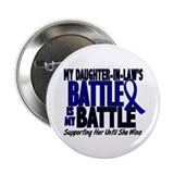 "My Battle Too 1 BLUE (Daughter-In-Law) 2.25"" Butto"