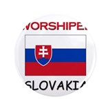 "I'm Worshiped In SLOVAKIA 3.5"" Button"