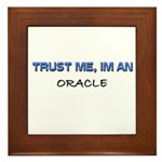 Trust Me I'm an Oracle Framed Tile