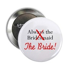 "The Bride 2.25"" Button (100 pack)"