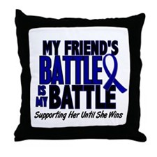 My Battle Too 1 BLUE (Female Friend) Throw Pillow