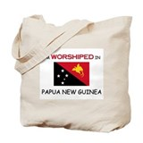 I'm Worshiped In PAPUA NEW GUINEA Tote Bag