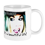 It's a Beautiful Life! Mug