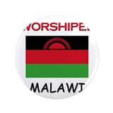 "I'm Worshiped In MALAWI 3.5"" Button"