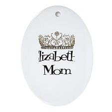 Elizabeth's Mom Oval Ornament
