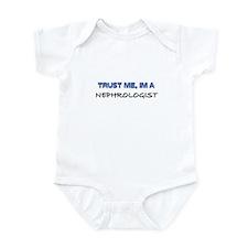 Trust Me I'm a Nephrologist Infant Bodysuit