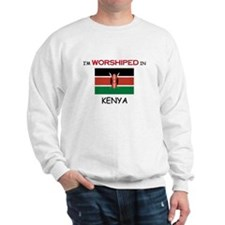 I'm Worshiped In KENYA Sweatshirt