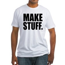 """Make Stuff"" Shirt"